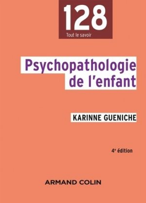 Psychopathologie de l'enfant - armand colin - 9782200613167 -