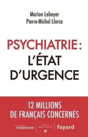 Psychiatrie : l'état d'urgence - fayard - 9782213705842 -
