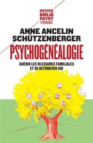 Psychogénéalogie - payot - 9782228911788 -