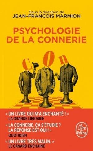 Psychologie de la connerie - le livre de poche - lgf librairie generale francaise - 9782253820437 -