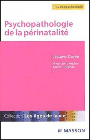 Psychopathologie de la périnatalité - elsevier / masson - 9782294015250 -