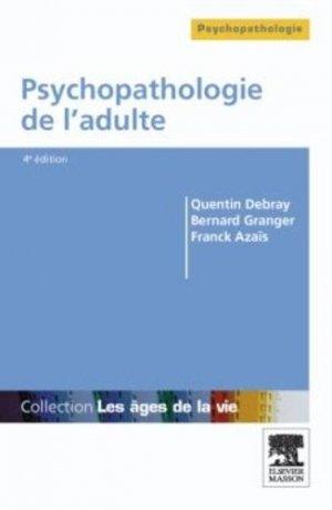 Psychopathologie de l'adulte - elsevier / masson - 9782294707247