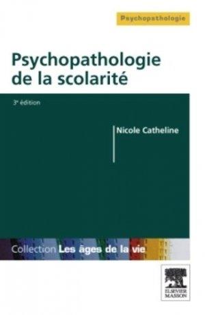 Psychopathologie de la scolarité - elsevier / masson - 9782294711596