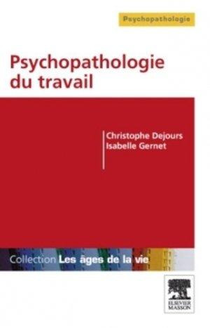 Psychopathologie du travail - elsevier / masson - 9782294712531