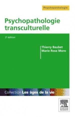 Psychopathologie transculturelle - elsevier / masson - 9782294719080