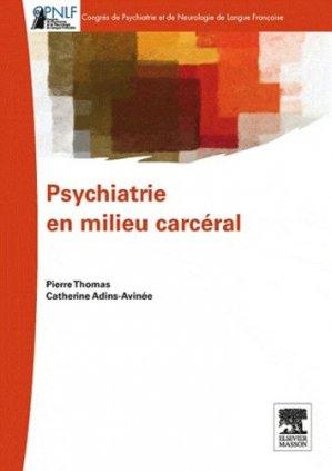 Psychiatrie en milieu carcéral - elsevier / masson - 9782294719233 -