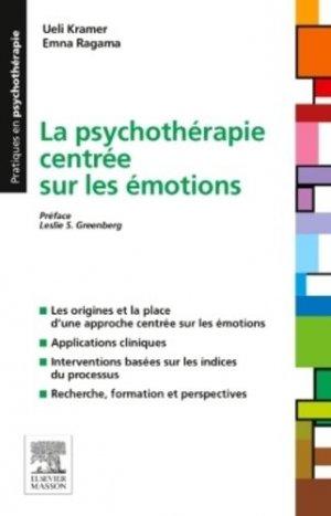 Psychothérapie centrée sur les émotions - elsevier / masson - 9782294741463 -