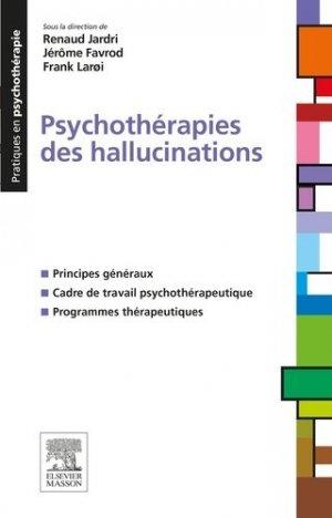 Psychothérapies des hallucinations - elsevier / masson - 9782294744600 -