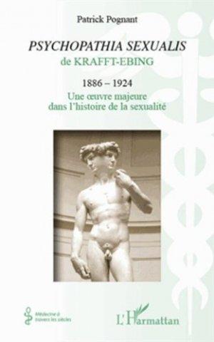Psychopathia sexualis de Krafft-Ebing (1886-1924) - l'harmattan - 9782296555068 -