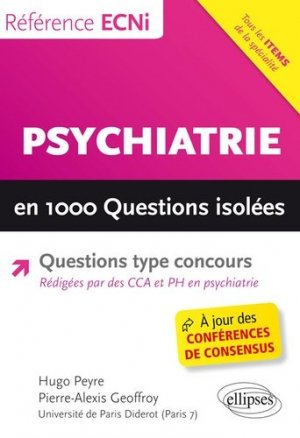 Psychiatrie en 1000 questions isolées - ellipses - 9782340021419 -