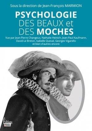 Psychologie des beaux et des moches - Editions Sciences Humaines - 9782361065775 -
