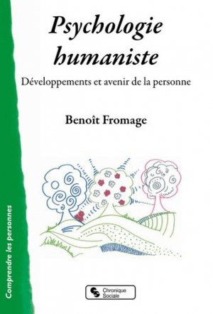Psychologie humaniste - Chronique Sociale - 9782367176024 -