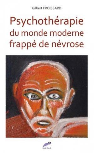 Psychothérapie du monde moderne frappé de névrose - Book Envol - 9782379440427 -