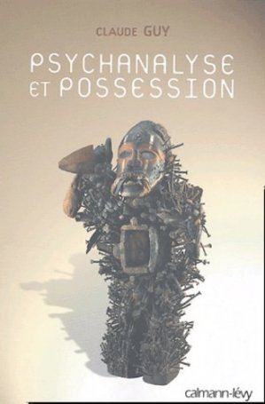 Psychanalyse et possession - calmann levy - 9782702135198 -