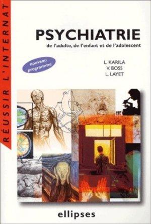 Psychiatrie de l'adulte, de l'enfant et de l'adolescent - Ellipses - 9782729809492 -