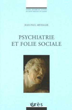 Psychiatrie et folie sociale - eres - 9782749205458 -