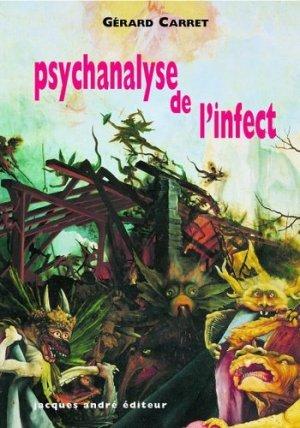 Psychanalyse de l'infect - Jacques André Editeur/CEI - 9782757004418 -