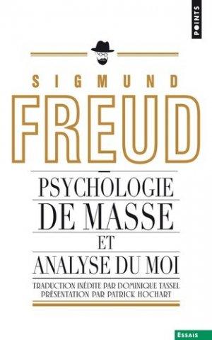 Psychologie des masses et analyse du Moi - du seuil - 9782757831908 -