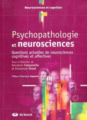 Psychopathologie et neurosciences - de boeck superieur - 9782804158996 -