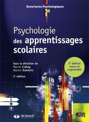 Psychologie des apprentissages scolaires - de boeck superieur - 9782807300040 -