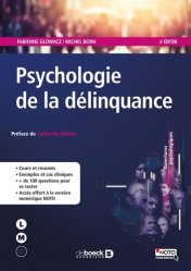 Psychologie de la délinquance - de boeck superieur - 9782807315242