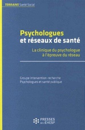 Psychologues et réseaux de santé - presses de l'ehesp  - 9782810901494 -