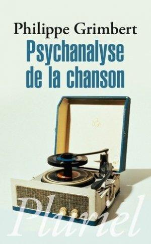 Psychanalyse de la chanson - Hachette Pluriel Editions - 9782818503201 -