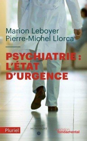 Psychiatrie : l'état d'urgence - hachette - 9782818506110 -