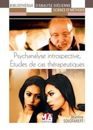 Psychanalyse introspective : études de cas thérapeutiques - ma - 9782822404938 -