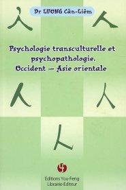 Psychologie transculturelle et psychopathologie. Occident-Asie orientale - le moniteur des pharmacies - 9782842792343 -