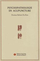 Psychopathologie en acupuncture - you feng - 9782842795603
