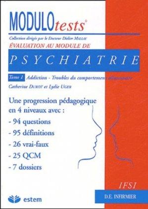 Psychiatrie Tome 1 Addiction, troubles du comportement alimentaire - estem - 9782843712821 -