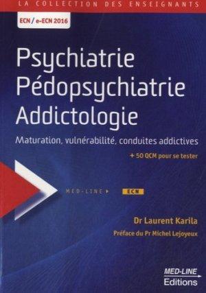 Psychiatrie Pédopsychiatrie Addictologie - med-line - 9782846781442 -