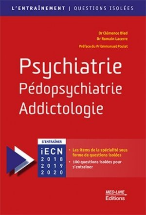 Psychiatrie, Pédopsychiatrie, Addictologie - med-line - 9782846782234 -