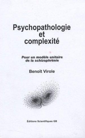 Psychopathologie et Complexité - Pour un modèle unitaire de la schizophrénie - gordon and breach - 9782847030310 -