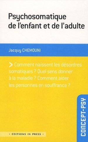 Psychosomatique de l'enfant et de l'adulte - in press - 9782848351841