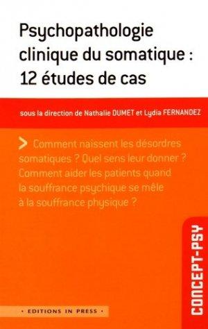 Psychopathologie clinique du somatique : 12 études de cas - in press - 9782848353623 -