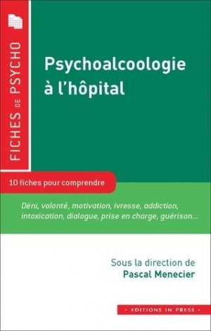 Psycho-alcoologie à l'hôpital - In Press - 9782848355412 -