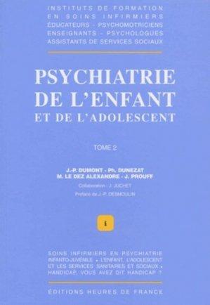 Psychiatrie de l'enfant et de l'adolescent Tome 2 - heures de france - 9782853851572 -