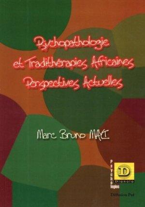 Psychopathologie et tradithérapies africaines. Perspectives actuelles - Dianoia - 9782913126787 -