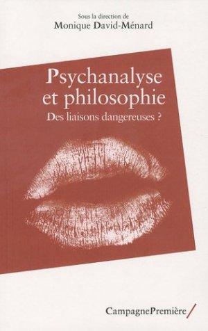 Psychanalyse et philosophie. Des liaisons dangereuses ? - Campagne Première - 9782915789485 -