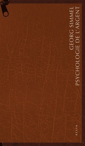 Psychologie de l'argent. Suivi de L'argent dans la culture moderne - Editions Allia - 9791030410266 -