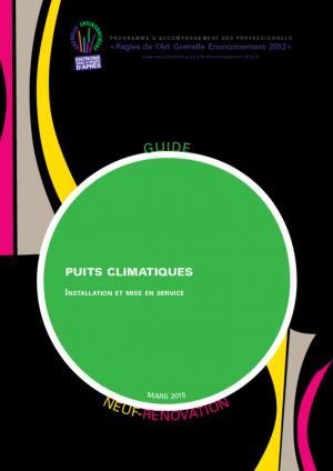 Puits climatiques - Neuf et Rénovation - Installation et mise en oeuvre - le moniteur - 9782281151275 -