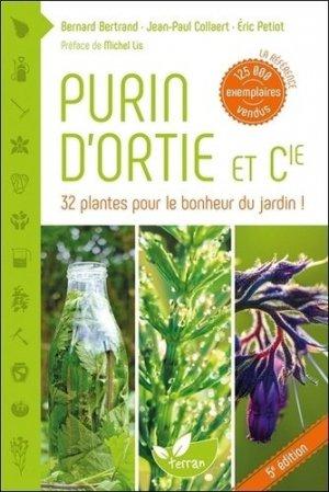 Purin d 39 ortie et compagnie bernard bertrand jean paul collaert ric petiot 9782359810226 de - Purin d ortie conservation ...