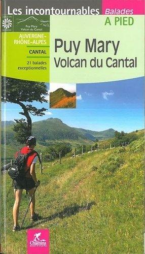 Puy Mary, volcan du Cantal - chamina - 9782844664648