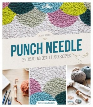 Punch needle la broderie en relief - massin / marie claire (éditions) - 9791032303641 -