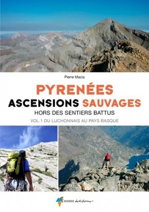 Pyrénées, ascensions sauvages - rando - 9782344034507
