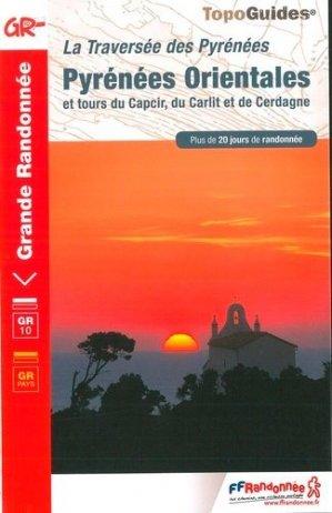 Pyrénées orientales - la traversée des Pyrénées - ffrp - 9782751410208 -