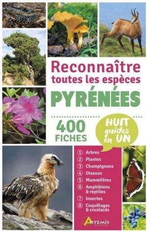 Pyrénées : reconnaître toutes les espèces : 400 fiches, huit guides en un - artemis - 9782816012903 -