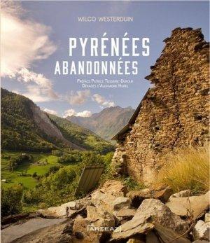 Pyrénées abandonnées - Artéaz - 9791090257221 -